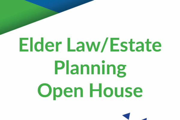 Elder Law/Estate Planning Open House