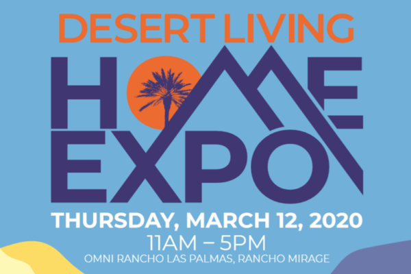 Rancho Mirage Chamber Presents the Desert Living Home EXPO: Booth Applications Now Being Accepted