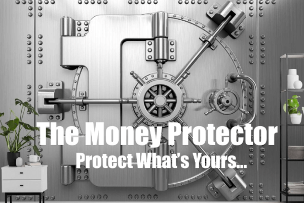 Money Protector Top Ten List