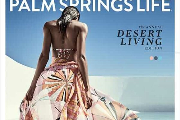 Palm Springs Life Offering Complimentary Access to Digital Audience