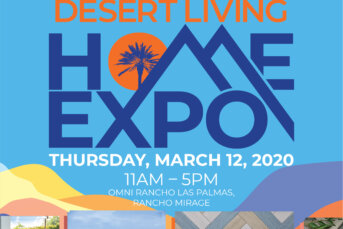 THIS EVENT IS POSTPONED:  TBD Inaugural Desert Living Home EXPO Features Everything - Including the Kitchen Sink