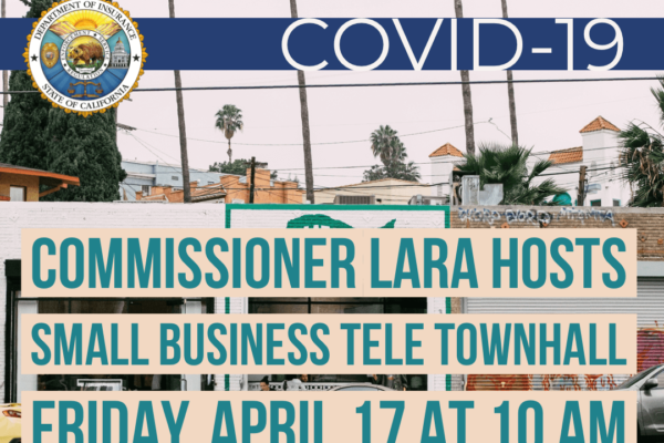 Business TeleTownHall with Insurance Commissioner Lara
