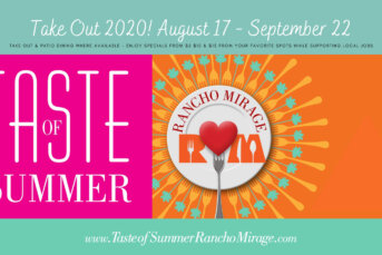 Take Out! Taste of Summer Rancho Mirage 2020