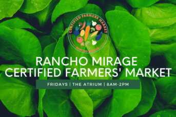 NEW Rancho Mirage Certified Farmers' Market Announced