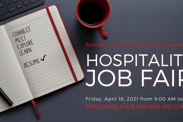 Hospitality Job Fair April 16 @ 9:00AM - Business Recovery Alliance