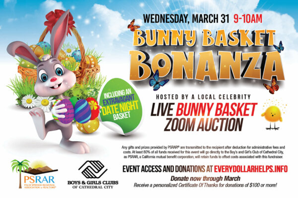 Bunny Basket Bonanza benefitting the Boys and Girls Club of Cathedral City