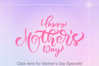 Tasty Mother's Day Specials!