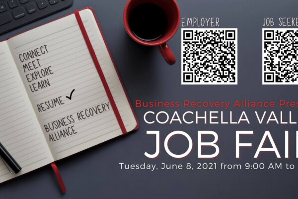 Business Recovery Alliance Coachella Valley Announced a Coachella Valley Job Fair
